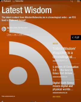 'Latest Wisdom' magazine is a chronological list of new content in Flipboard format … subscribe to this!